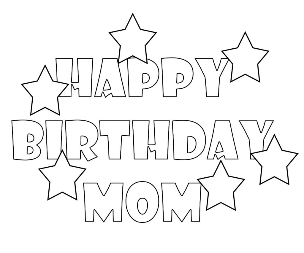 printable happy birthday coloring pages for mom